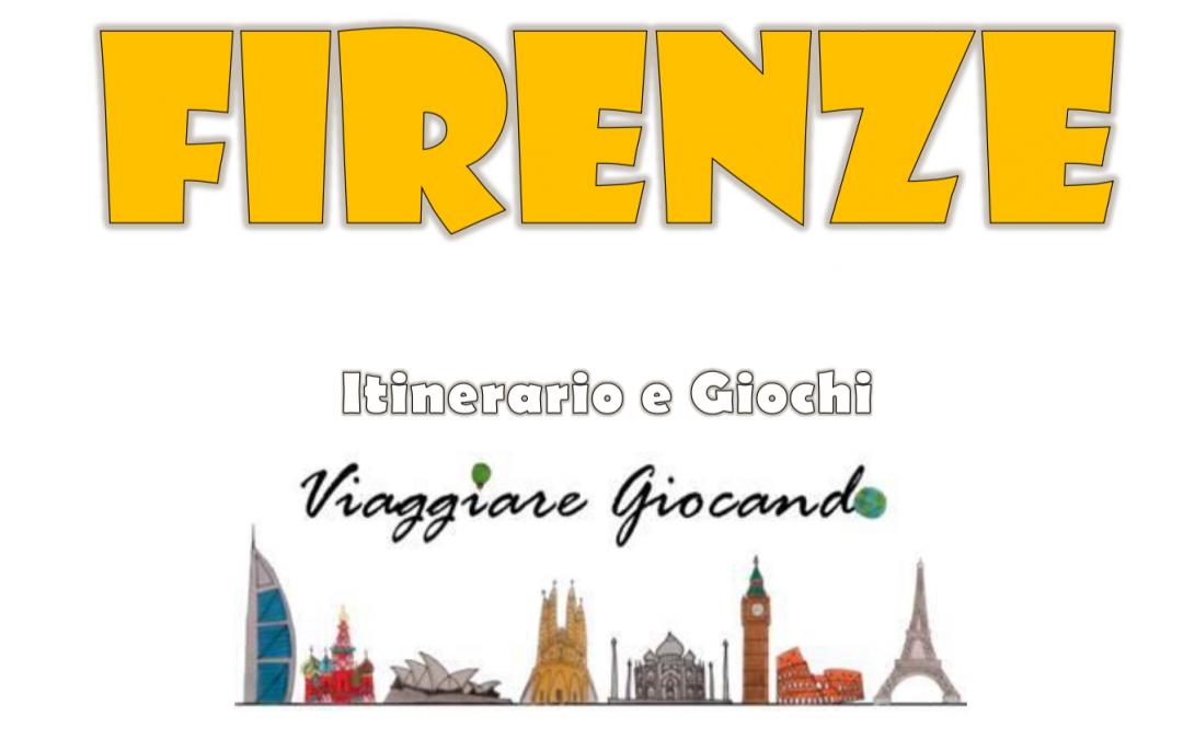 Firenze con bambini. Guida, giochi e itinerario gratis da stampare o salvare su Kindle, Tablet o cellulare!